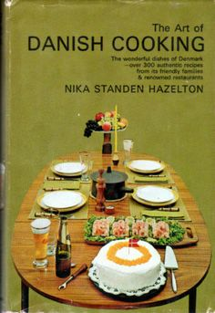 The Art of Danish Cooking